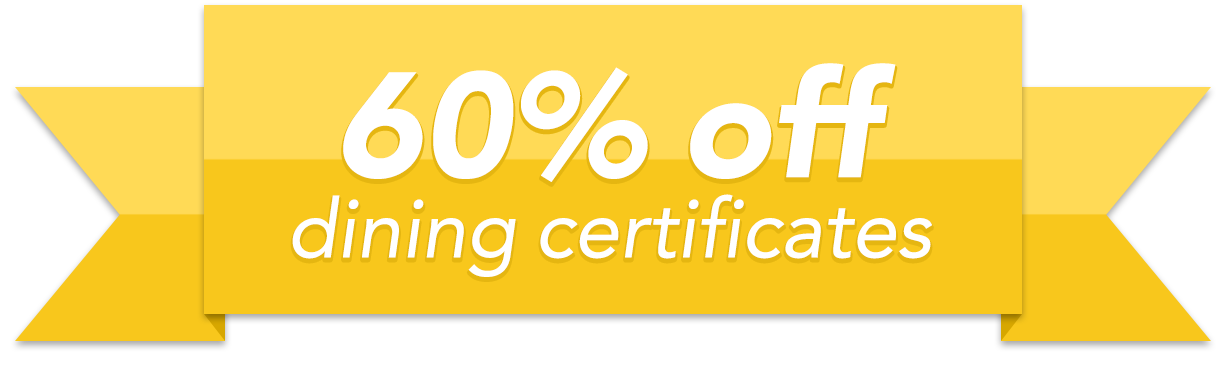 60% Off Dining Certificates